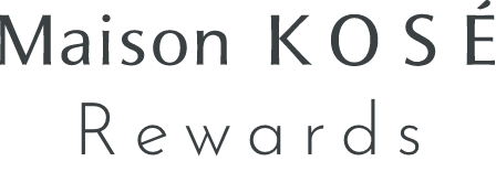 Maison KOSE Rewards